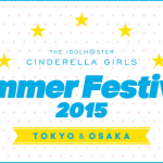 THE IDOLM@STER CINDERELLA GIRLS SUMMER FESTIV@L 2015