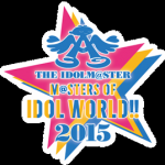 THE IDOLM@STER M@STERS OF IDOL WORLD!! 2015